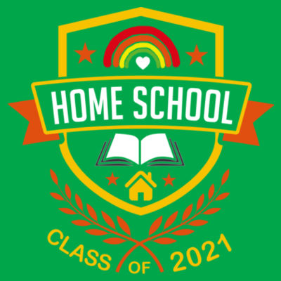 Home School - Class of 2021 - Embroidered Children's T-Shirt Design