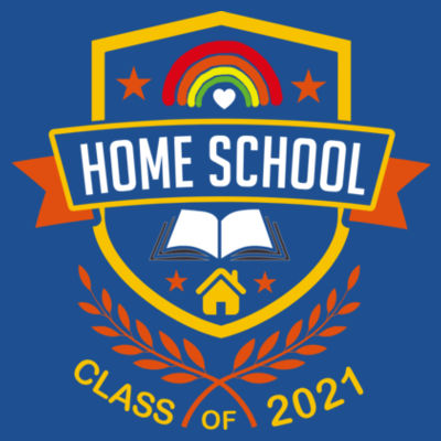 Home School - Class of 2021 - Embroidered Adult T-Shirt Design